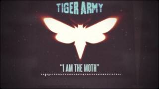 Tiger Army - I Am The Moth