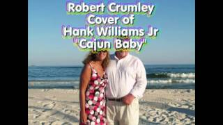 "Cover of Hank Williams Jr ""Cajun Baby"""