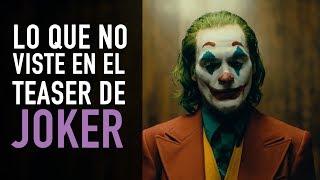 Lo que no viste en el teaser de Joker