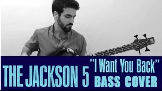 The Jackson 5 - I Want You Back [Bass cover]