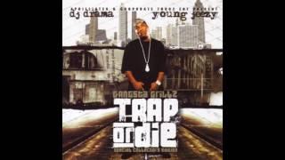 Young Jeezy - Gangsta (Feat. Jody Breeze) (Trap or Die)
