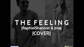 The Feeling Jroa and RaphielShannon