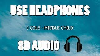 J Cole - Middle Child (8D AUDIO)