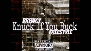 Brewcy - Knuck If You Buck Freestyle