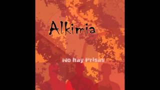 Alkimia - No hay prisas