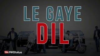 Dus Bahane Karke Le Gaye Dil - Whatsapp Status Video | AKStatus