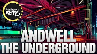 Andwell - The Underground [Exclusive]