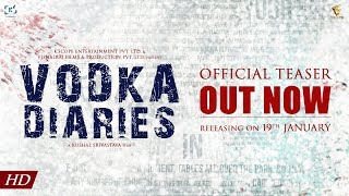 Vodka Diaries | Official Teaser | Kay Kay Menon | Raima Sen | Mandira Bedi | 19th January 2018