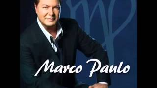 Marco Paulo - Eu Tenho Dois Amores