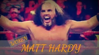 "Woken Matt Hardy New Theme 2018-""Woken"""