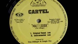 Cartel-Malt Liquor (Remix Instrumental)