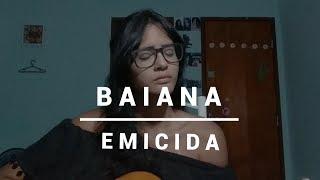 BAIANA - EMICIDA ft. CAETANO VELOSO    Gabriele Rodrigues   Cover