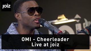 Omi - Cheerleader  (Live at joiz)