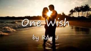 One Wish by Ray J w/ lyrics