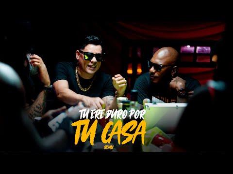 Duro Por Tu Casa (Remix)