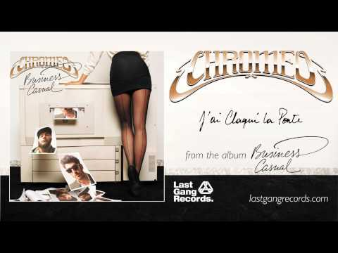 chromeo-jai-claque-la-porte-lastgangradio