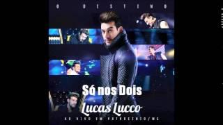 Só no Dois - Lucas Lucco (letra)