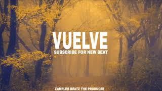 Vuelve - Instrumental De Trap Triste 2018 (Uso Libre) Sad Píano+Violin - Prod by Zampler Beatz