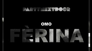 PartyNextDoor - One Time (Ferina)