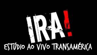 IRA! - Na Minha Mente (Estúdio Ao Vivo Transamérica)