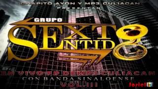 Y Ahora Resulta (2013) - Grupo Sexto Sentido - En Vivo Con La Banda Del Dorado
