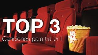 Música para Trailer II - TOP 3