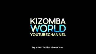 Jey V Feat. Yudi Fox - Duas Caras