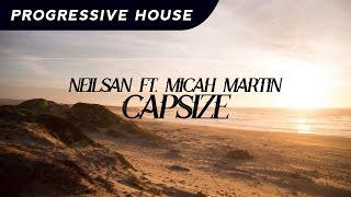 Neilsan - Capsize Ft. Micah Martin