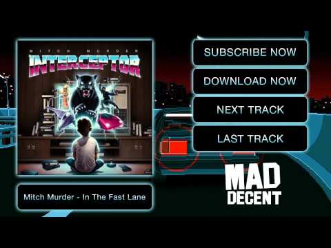 mitch-murder-in-the-fast-lane-official-full-stream-mad-decent