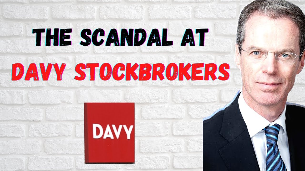 The Scandal at Davy Stockbrokers (Part 4)