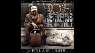 El Nolan (Doble Zona Crew) Feat Nolan - The aftermath of the underground - France/Colombie.