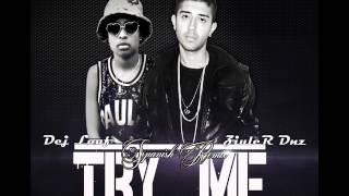 Try Me -  [SPANISH REMIX] -  ZiuleR Ft  Dej Loaf