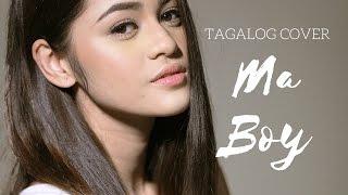 Hazel Faith Tagalog Cover: Ma Boy by Sistar19