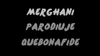 Merghani parodiuje Quebonafide!