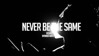 NATE - Never Be The Same (Intro)