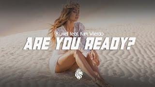Ruxell feat. Kim Wierdo - Are You Ready? (Original Mix)