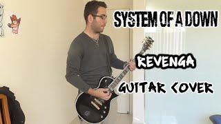 System of a Down - Revenga (Guitar Cover)