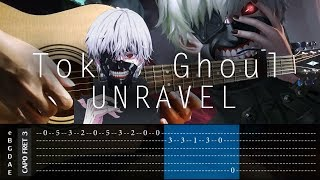 Tokyo Ghoul - Unravel - Fingerstyle Cover + TAB Tutorial