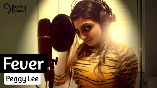 Fever (Cover) - Peggy Lee