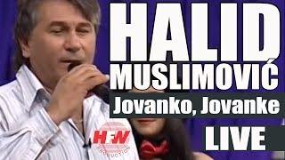 Halid Muslimovic -  Jovano, jovanke - (LIVE) - Nekogas i Sega - (Kanal5 2011)