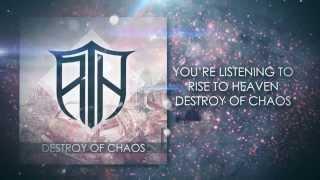RISE TO HEAVEN - Destroy Of Chaos (Video Lyrics)