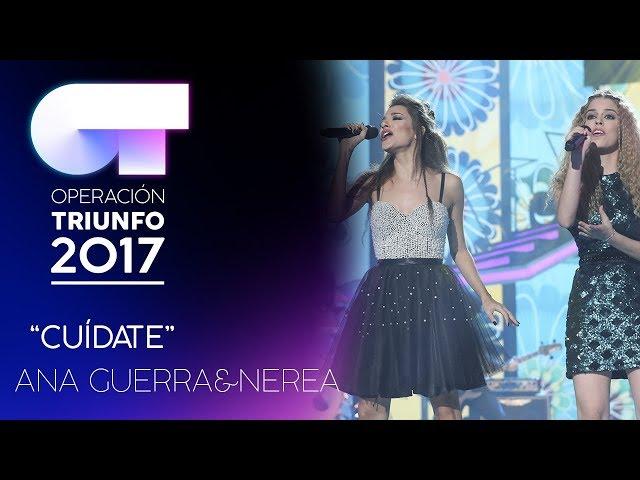 """Cuídate"" - Ana Guerra y Nerea   Gala 3   OT 2017"