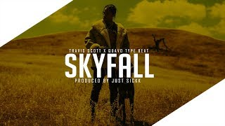 "FREE Travis Scott X Quavo Type Beat 2018  - """"SkyFall"" 