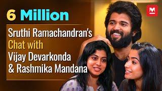 Special Chat with Vijay Devarakonda & Rashmika Mandanna by Shruthi Ramachandran | FULL EPISODE |