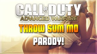 Throw Sum Mo - Advanced Warfare Parody! (Rae Sremmurd Throw Some More Spoof)