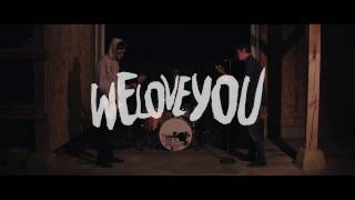 Live Forever - We Love You (Official Music Video)