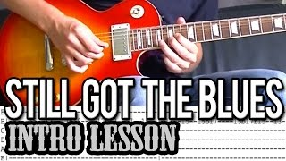 Gary Moore - Still Got The Blues Intro Guitar Lesson (With Tab)