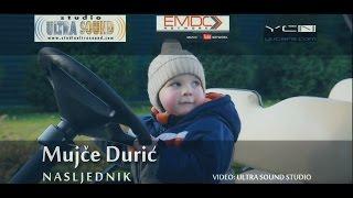 MUJČE DURIĆ 2016 / NASLJEDNIK /