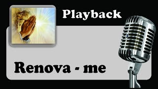 ( PLAYBACK ) - RENOVA - ME - Tom Ré Maior