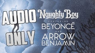 Running - Naughty boy - ft. Beyonce & Arrow Benjamin - Audio Only
